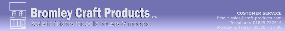Bromley Craft Products - Dolls Houses & Dolls House Accessories
